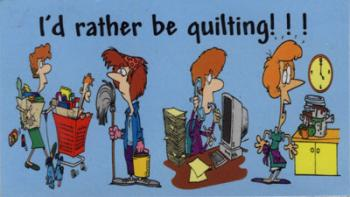 Magnet: I'd rather be quilting !