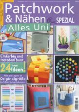 Patchwork & Nähen Spezial Alles Uni 3/2019