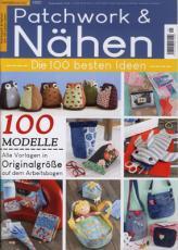 Patchwork & Nähen - Die 100 besten Ideen - 1/2021