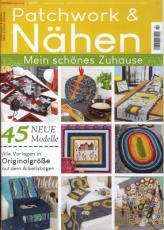 Patchwork & Nähen - Mein schönes Zuhause - 2/2021