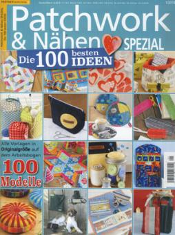 Patchwork & Nähen Spezial Die 100 besten Ideen 1/2019